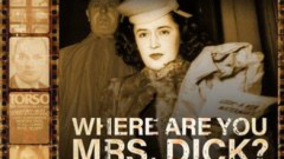 Where are you Mrs. Dick?