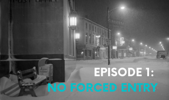 Episode #1: No Forced Entry