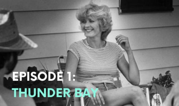 Episode One: Thunder Bay
